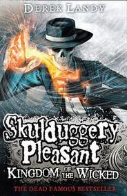 Skulduggery Pleasant: 07 Kingdom Of The Wicked