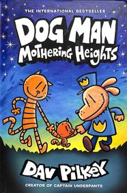 Dog Man: 10 Mothering Heights